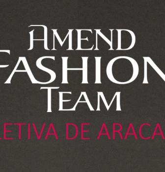 Amend Fashion Team será realizado em Sergipe